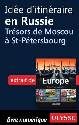Idée d'itinéraire russe Trésors de Moscou à St-Pétersbourg