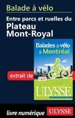 Balade à vélo entre parcs et ruelles du Plateau Mont-Royal