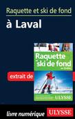 Raquette et ski de fond à Laval