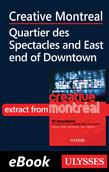 Creative Montreal -Quartier des Spectacles-East End Downtown
