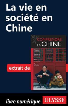 La vie en société en Chine