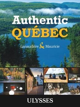 Authentic Québec - Lanaudière and Mauricie