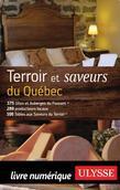 Terroir et saveurs du Québec