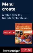 Menu croate - À table avec les Grands Explorateurs