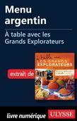 Menu argentin - À table avec les Grands Explorateurs