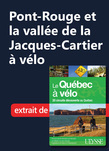 Pont-Rouge et la vallée de la Jacques-Cartier à vélo