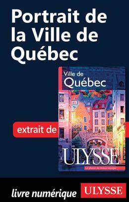 Portrait de la Ville de Québec