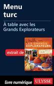 Menu turc - À table avec les Grands Explorateurs