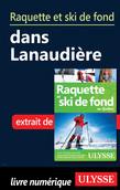 Raquette et ski de fond dans Lanaudière