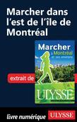 Marcher dans l'est de l'île de Montréal
