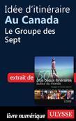 Idée d'itinéraire au Canada - Le Groupe des Sept