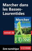 Marcher dans les Basses-Laurentides