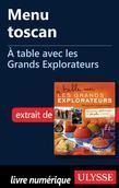 Menu toscan - À table avec les Grands Explorateurs
