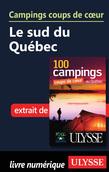Campings coups de cœur Le sud du Québec