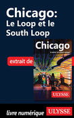 Chicago - Le Loop et le South Loop