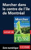 Marcher dans le centre de l'île de Montréal