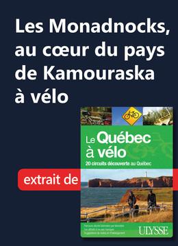 Les Monadnocks, au cœur du pays de Kamouraska à vélo
