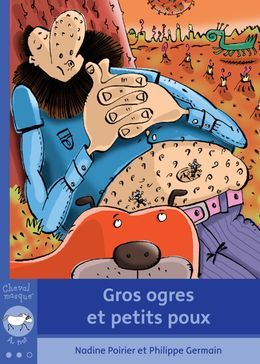 Gros ogres et petits poux