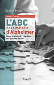 L'ABC de la maladie d'Alzheimer