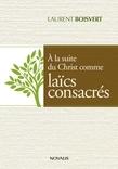 Au service du Christ comme laïcs consacrés