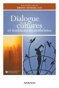 Dialogue des cultures et traditions monothéistes