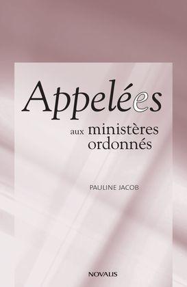 Appelées aux ministères ordonnés