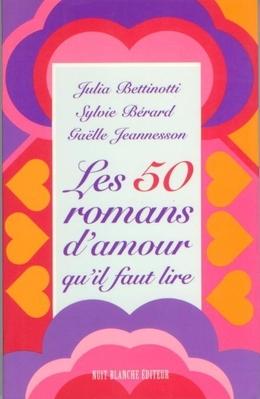 Les 50 romans d'amour qu'il faut lire
