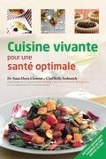 Cuisine vivante pour une santé optimale