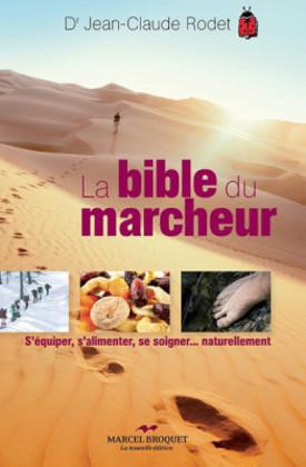 La bible du marcheur