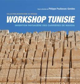 Workshop Tunisie. Invention paysagère des carrières de Mahdia