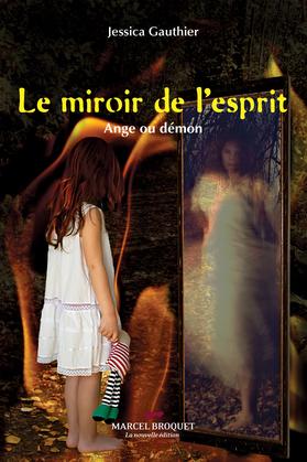 Le miroir de l'esprit