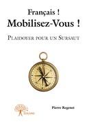 Français ! Mobilisez-Vous !