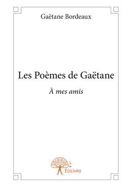 Les Poèmes de Gaëtane