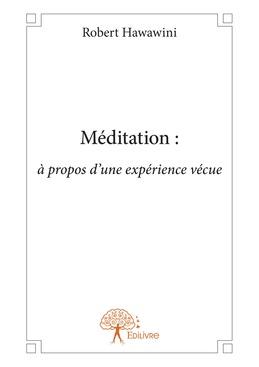 Méditation : à propos d'une expérience vécue