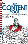 The Content Pool: Leveraging Your Company's Largest Hidden Asset