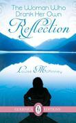The Woman Who Drank Her Reflection