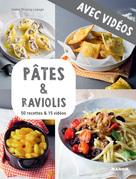 Pâtes & raviolis - Avec vidéos
