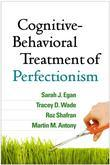 Cognitive-Behavioral Treatment of Perfectionism