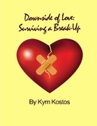 Downside of Love: Surviving a Break Up