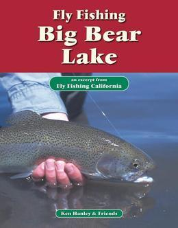 Fly Fishing Big Bear Lake: An Excerpt from Fly Fishing California