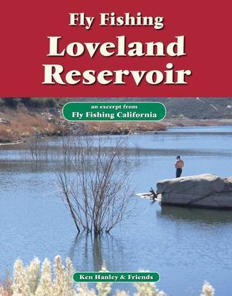 Fly Fishing Loveland Reservoir: An Excerpt from Fly Fishing California