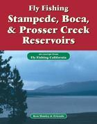 Fly Fishing Stampede, Boca & Prosser Creek Reservoirs: An Excerpt from Fly Fishing California