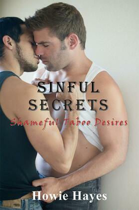 Sinful Secrets: Shameful Taboo Desires