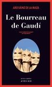 Le Bourreau de Gaudí
