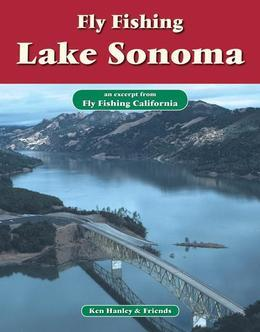 Fly Fishing Lake Sonoma: An Excerpt from Fly Fishing California