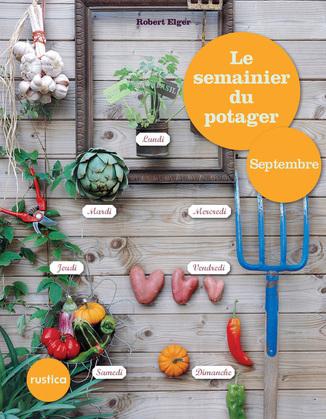 Le semainier du potager - Septembre