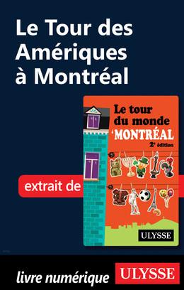 Le Tour des Amériques à Montréal