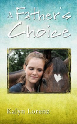 A Father's Choice: Horses from Heaven