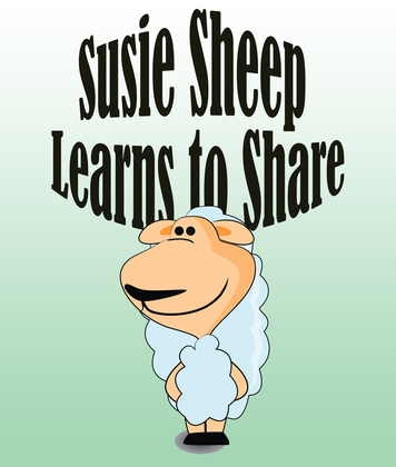 Susie Sheep Learns To Share: Children's Books and Bedtime Stories For Kids Ages 3-8 for Fun Life Lessons