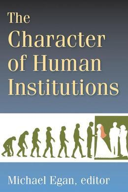 The Character of Human Institutions: Robin Fox and the Rise of Biosocial Science